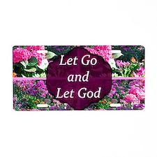LET GO LET GOD Aluminum License Plate