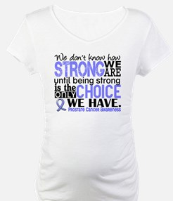 Prostate Cancer HowStrongWeAre Shirt