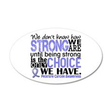 Prostate Cancer HowStrongWeA Wall Decal