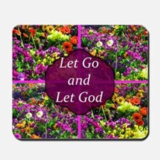 LET GO LET GOD Mousepad