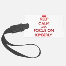 Keep Calm and focus on Kimberly Luggage Tag