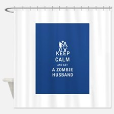 Keep Calm and Get a Zombie Husband - FULL Shower C