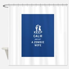 Keep Calm and Get a Zombie Wife - FULL Shower Curt