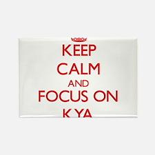 Keep Calm and focus on Kya Magnets