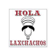 Lacrosse HOLA Laxchachos Sticker