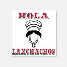 Lacrosse HOLA Laxchachos Sticker