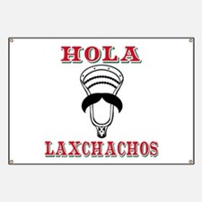 Lacrosse HOLA Laxchachos Banner