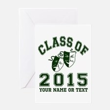 Class Of 2015 Drama Greeting Cards