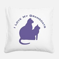 I Love My GrandCats 111 Square Canvas Pillow