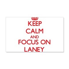 Keep Calm and focus on Laney Wall Decal