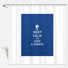 Keep Calm and Love A Zombie - FULL Shower Curtain