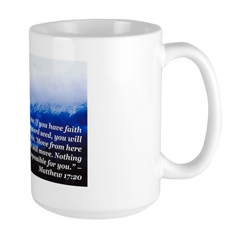 """Faith Like a Mustard Seed"" Large Mug"