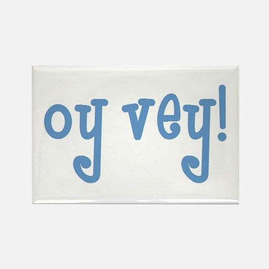 oy vey 2 Rectangle Magnet