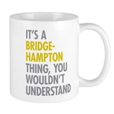 Its A Bridgehampton Thing Mug