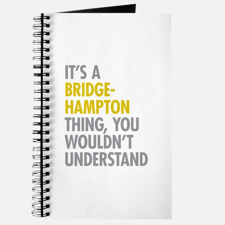 Its A Bridgehampton Thing Journal