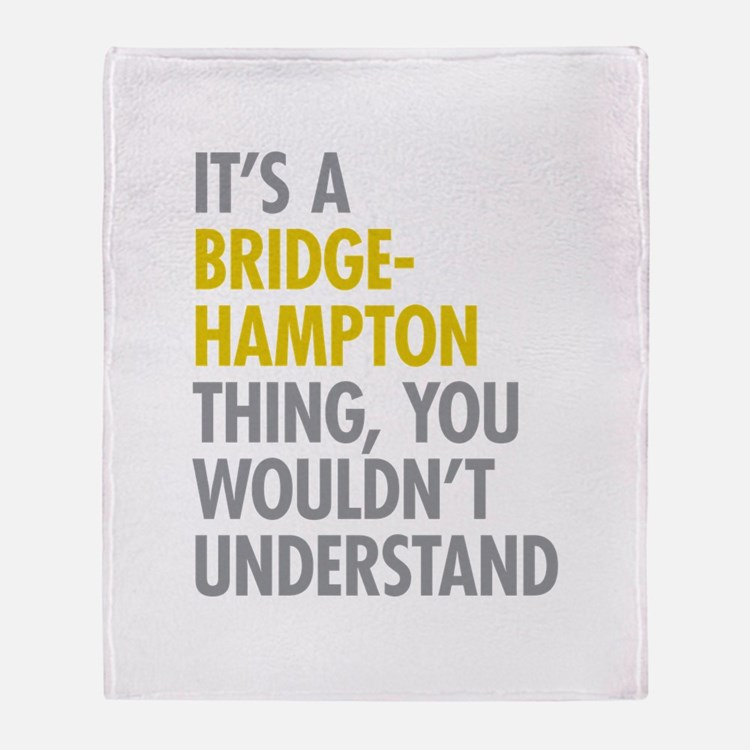 Its A Bridgehampton Thing Throw Blanket