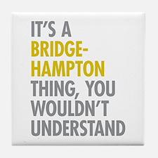 Its A Bridgehampton Thing Tile Coaster