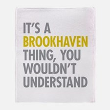 Its A Brookhaven Thing Throw Blanket