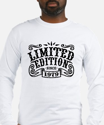 Limited Edition Since 1979 Long Sleeve T-Shirt
