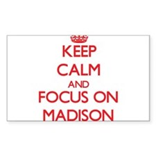 Keep Calm and focus on Madison Decal
