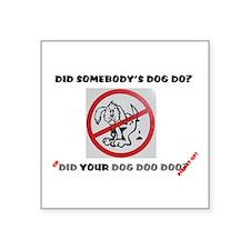 "Funny Poop humor Square Sticker 3"" x 3"""
