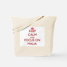 Keep Calm and focus on Malia Tote Bag