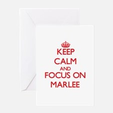 Keep Calm and focus on Marlee Greeting Cards