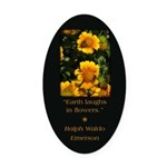 Earth Laughs in Flowers Oval Car Magnet