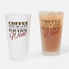 Coffee keeps me going Drinking Glass