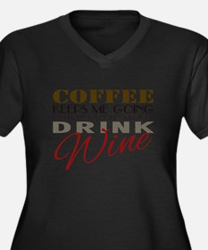Coffee keeps me going Plus Size T-Shirt