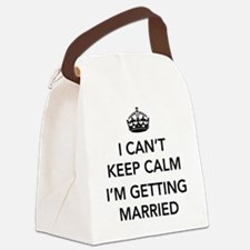 I Can't Keep Calm, I'm Getting Married Canvas Lunc