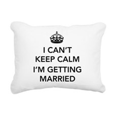 I Can't Keep Calm, I'm Getting Married Rectangular