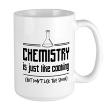 chemistry is like cooking Mugs
