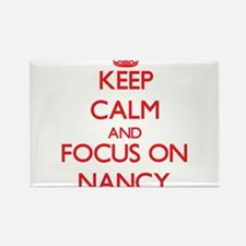 Keep Calm and focus on Nancy Magnets