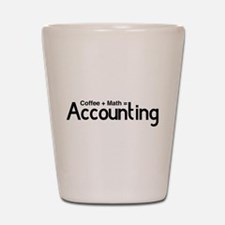 coffee plus math equals accounting Shot Glass