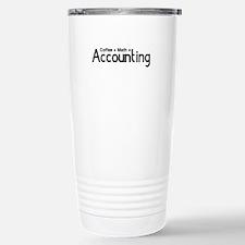 coffee plus math equals accounting Travel Mug