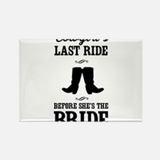 Cowgirls Last Ride, Before Shes the Bride Magnets