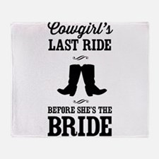 Cowgirls Last Ride, Before Shes the Bride Throw Bl