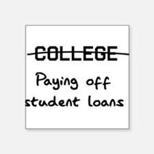 college paying off student loans Sticker