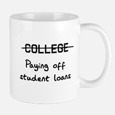 college paying off student loans Mugs