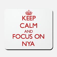 Keep Calm and focus on Nya Mousepad