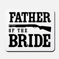 Father of the Bride Mousepad