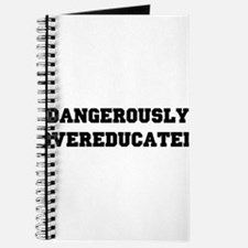 Dangerously overeducated Journal