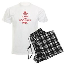 Keep Calm and focus on Piper Pajamas