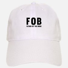 FOB Father of the Bride Baseball Cap