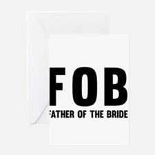 FOB Father of the Bride Greeting Cards