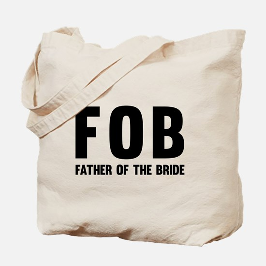 FOB Father of the Bride Tote Bag