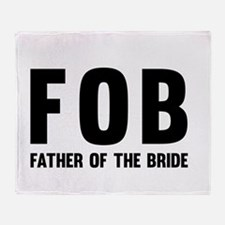 FOB Father of the Bride Throw Blanket