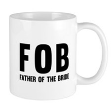 FOB Father of the Bride Mugs