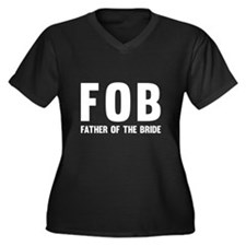 FOB Father of the Bride Plus Size T-Shirt